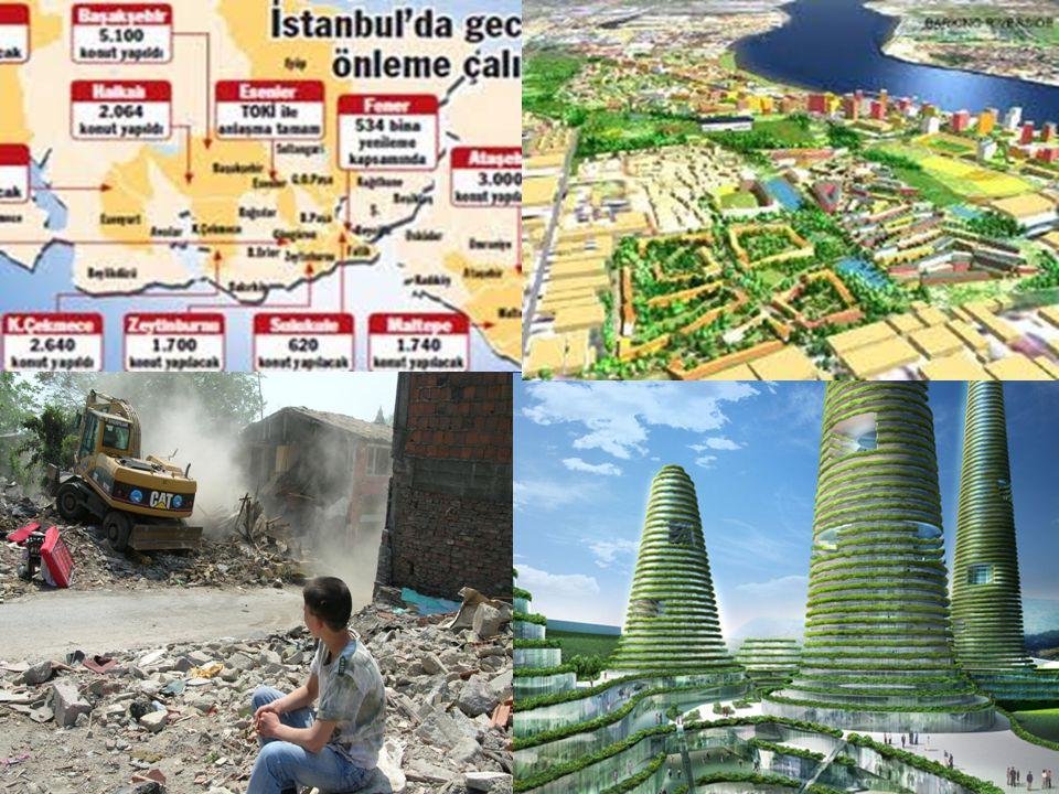 Türkiye'de ilk deprem dönüşüm alanı projesi 2008'de Zeytinburnu'nda başlatıldı.