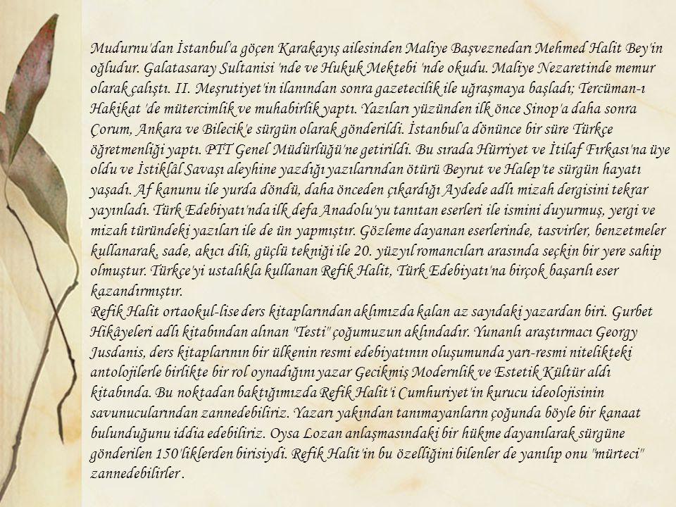Mudurnu'dan İstanbul'a göçen Karakayış ailesinden Maliye Başveznedarı Mehmed Halit Bey'in oğludur. Galatasaray Sultanisi 'nde ve Hukuk Mektebi 'nde ok