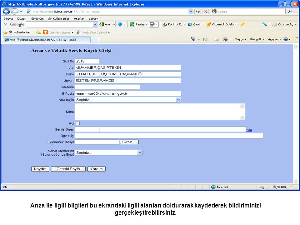 Arıza ile ilgili bilgileri bu ekrandaki ilgili alanları doldurarak kaydederek bildiriminizi gerçekleştirebilirsiniz.