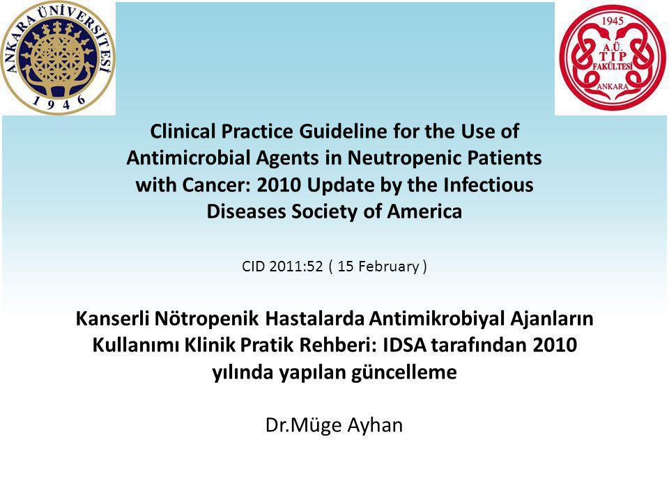  Antibakteriyel kemoprofilaksinin ne zaman başlanacağı ve de ne zaman kesileceği sistematik olarak araştırılmamıştır.