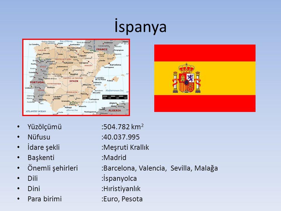 İspanya • Yüzölçümü:504.782 km 2 • Nüfusu:40.037.995 • İdare şekli:Meşruti Krallık • Başkenti:Madrid • Önemli şehirleri :Barcelona, Valencia, Sevilla,