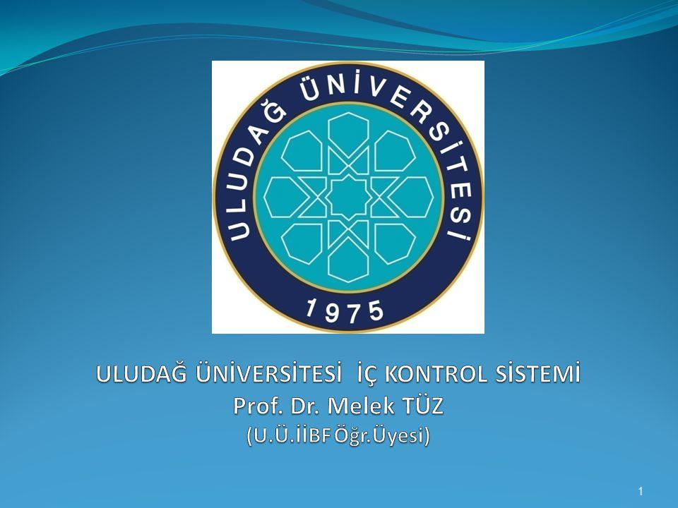 S U N U M P L A N I  İç Kontrolun Tanımı  İç Kontrolun Amacı  İç Kontrol Sorumluluğu  İç Kontrolun Temel İlkeleri  İç Kontrol Standartları  İç Kontrol Sisteminin Faydaları  Sistemin Oluşturulması Süreci  Uludağ Üniversitesinde Yapılacak Faaliyetler 2