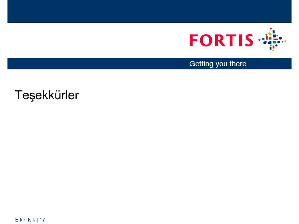 Erkin Işık | 17 Getting you there. Teşekkürler