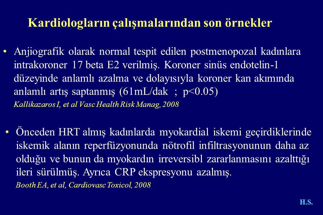 •Anjiografik olarak normal tespit edilen postmenopozal kadınlara intrakoroner 17 beta E2 verilmiş.