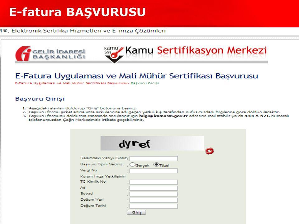 E-fatura BAŞVURUSU