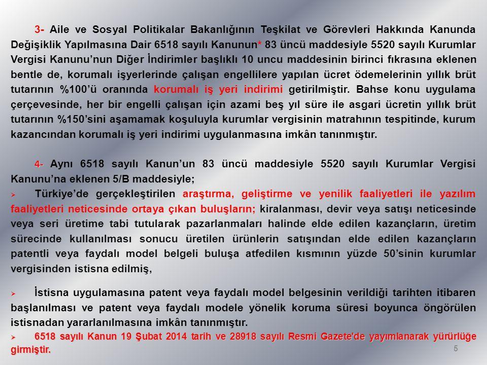 2- SPONSORLUK HARCAMALARI 3289 sayılı Gençlik ve Spor Genel Müdürlüğünün Teşkilat ve Görevleri Hakkında Kanun ile 3813 sayılı Türkiye Futbol Federasyonu Kuruluş ve Görevleri Hakkında Kanun kapsamında yapılan sponsorluk harcamalarının; sözü edilen kanunlar uyarınca tespit edilen amatör spor dalları için tamamı, profesyonel spor dalları için %50'si kurumlar vergisi matrahının tespitinde, beyan edilen kurum kazancından indirilebilecektir.