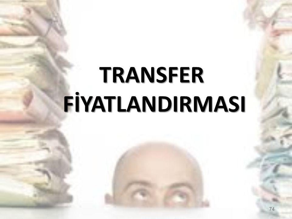 TRANSFER FİYATLANDIRMASI 74