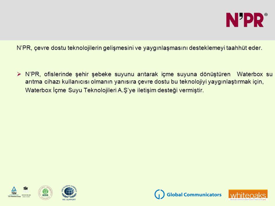 N'PR, çevre dostu teknolojilerin gelişmesini ve yaygınlaşmasını desteklemeyi taahhüt eder.
