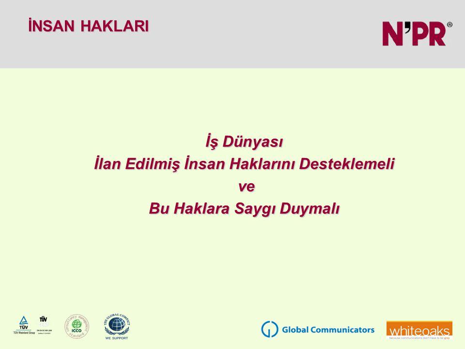 N'PR, İnsan Hakları Evrensel Bildirgesi'ni benimseyen bir firma olup, sözkonusu insan haklarına saygı göstermektedir.