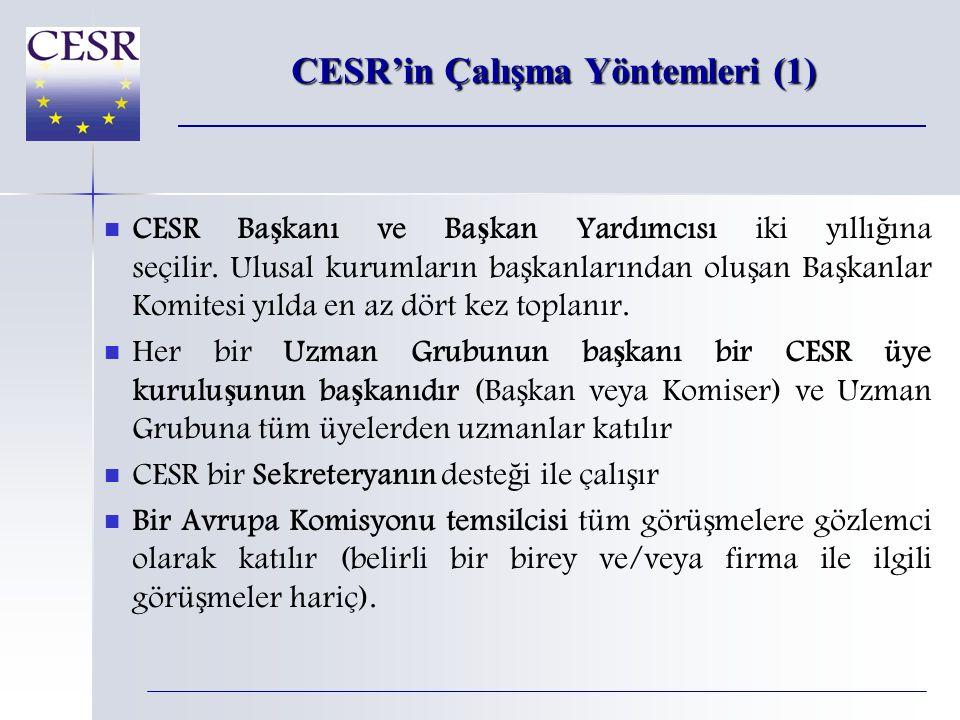 CESR'in Çalışma Yöntemleri (1)   CESR Ba ş kanı ve Ba ş kan Yardımcısı iki yıllı ğ ına seçilir.