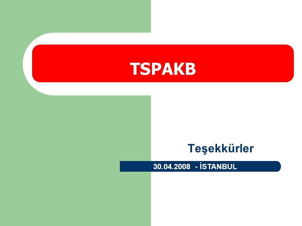 Teşekkürler TSPAKB 30.04.2008 - İSTANBUL