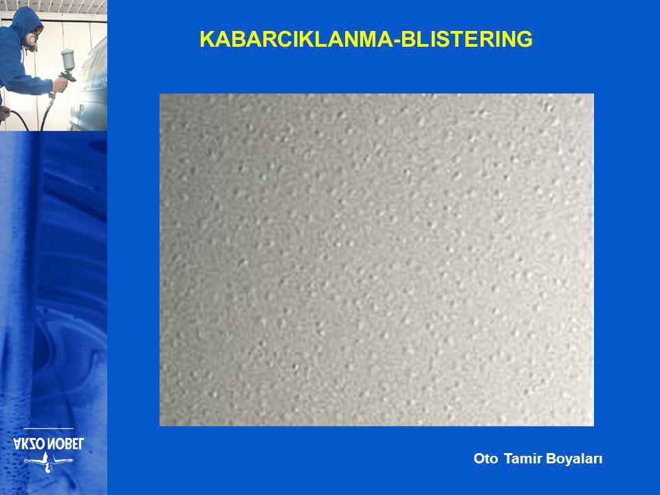Oto Tamir Boyaları KABARCIKLANMA-BLISTERING