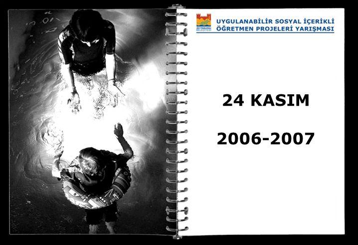 24 KASIM 2006-2007
