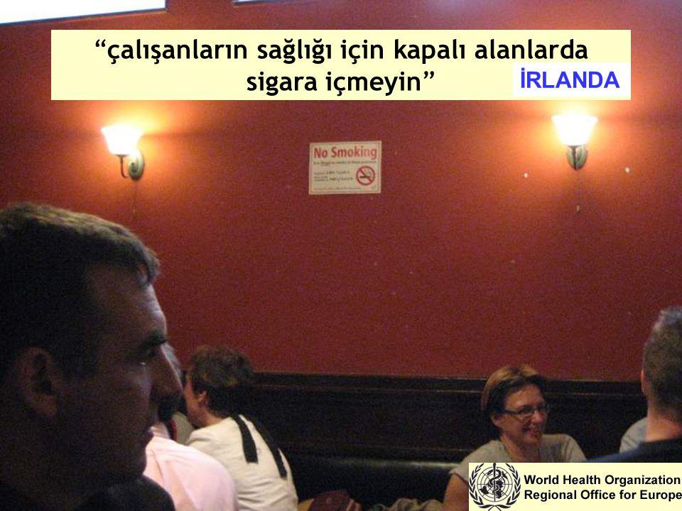 """""""çalışanların sağlığı için kapalı alanlarda sigara içmeyin"""" İRLANDA"""