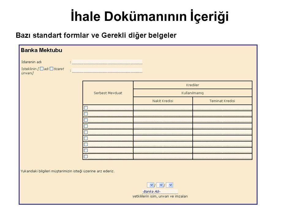 İhale Dokümanının İçeriği Bazı standart formlar ve Gerekli diğer belgeler