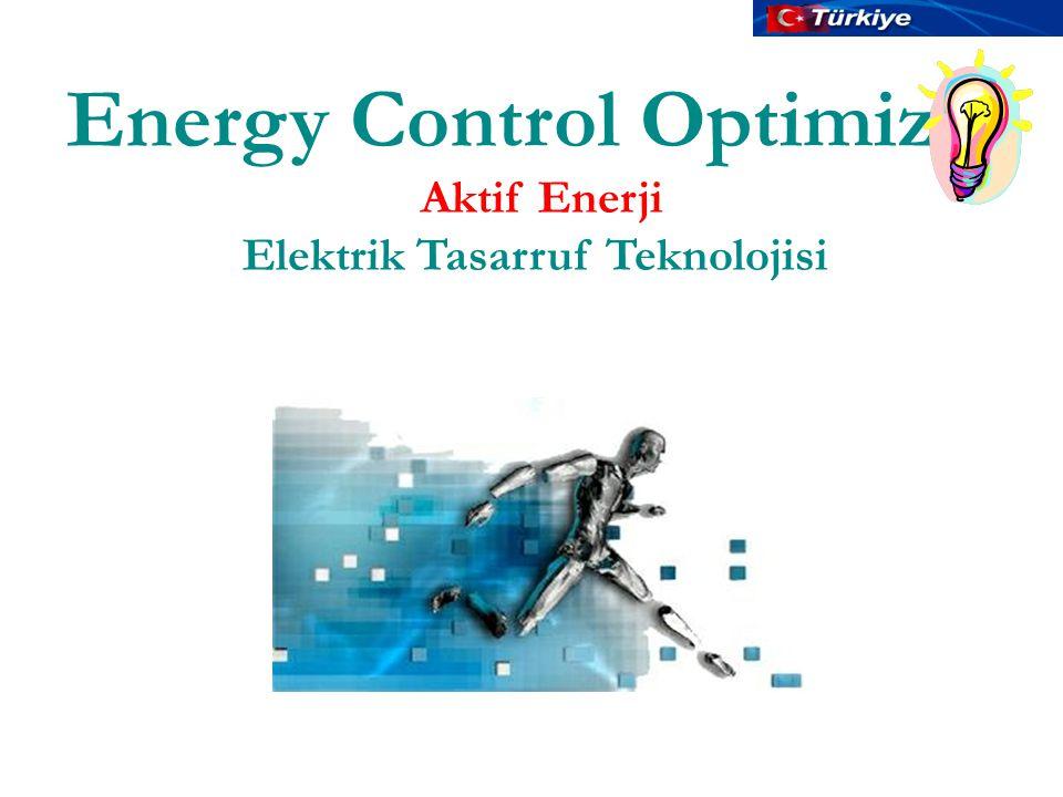 Energy Control Optimizer Aktif Enerji Elektrik Tasarruf Teknolojisi Hakan YILDIRIM