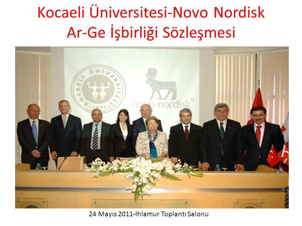Kocaeli Üniversitesi-Novo Nordisk Ar-Ge İşbirliği Sözleşmesi 24 Mayıs 2011-Ihlamur Toplantı Salonu