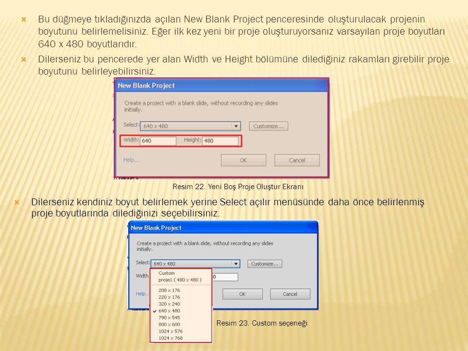  Bu düğmeye tıkladığınızda açılan New Blank Project penceresinde oluşturulacak projenin boyutunu belirlemelisiniz.