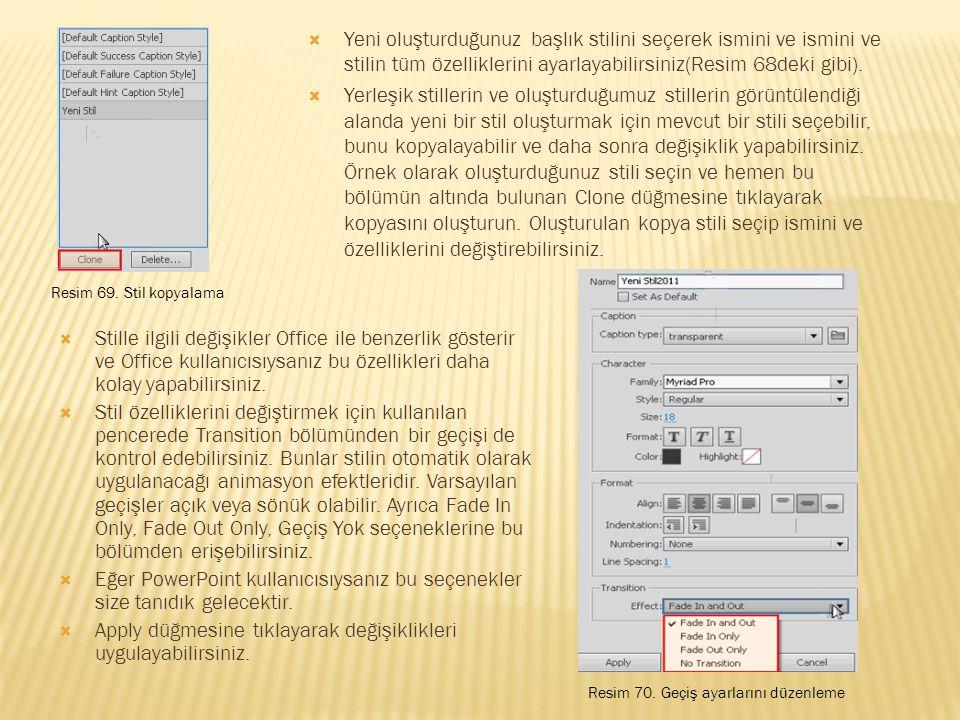  Stille ilgili değişikler Office ile benzerlik gösterir ve Office kullanıcısıysanız bu özellikleri daha kolay yapabilirsiniz.