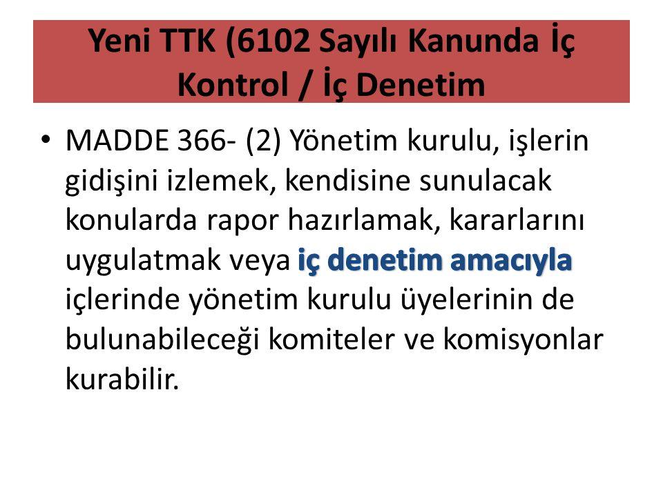 Yeni TTK (6102 Sayılı Kanunda İç Kontrol / İç Denetim