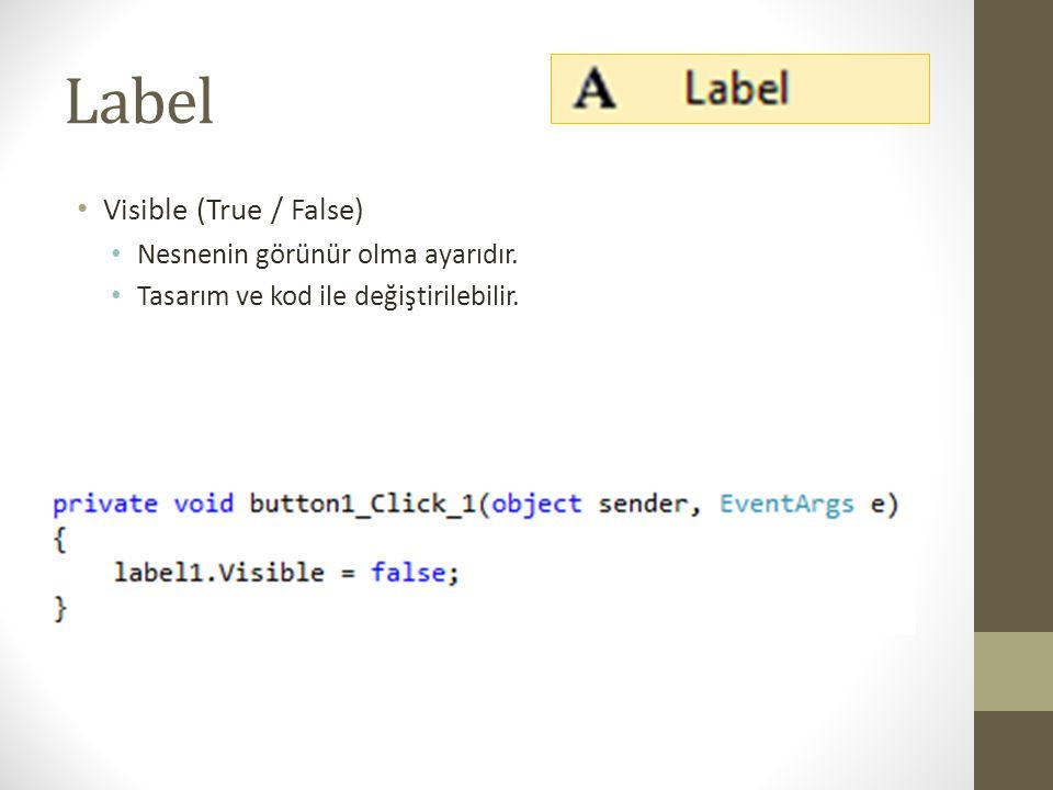 Label • Uygulama - I • Aşağıdaki form tasarımını yapınız.