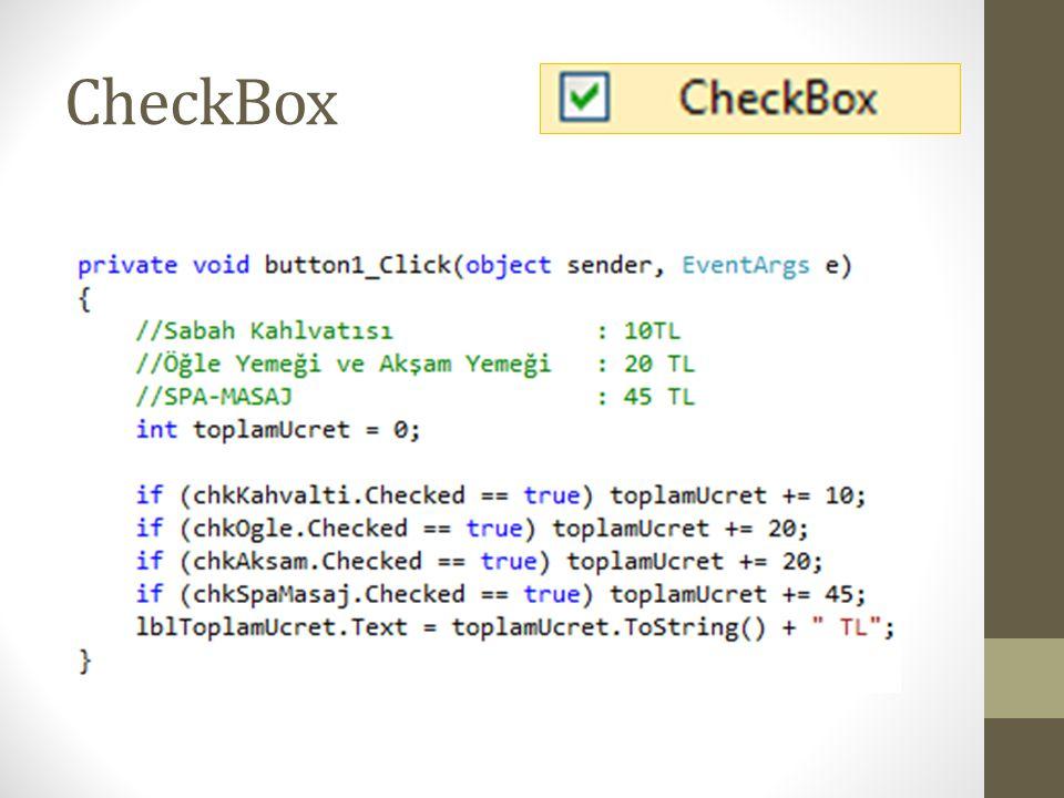 ListBox • Özellikler • BackColor * • BorderStyle * • ColumnWidth • Font * • ForeColor * • Items • MultiColumn • Locked * • Visible * • Metodlar •.Items.Clear() •.Items.Add() • Olaylar •.SelectedIndexChanged