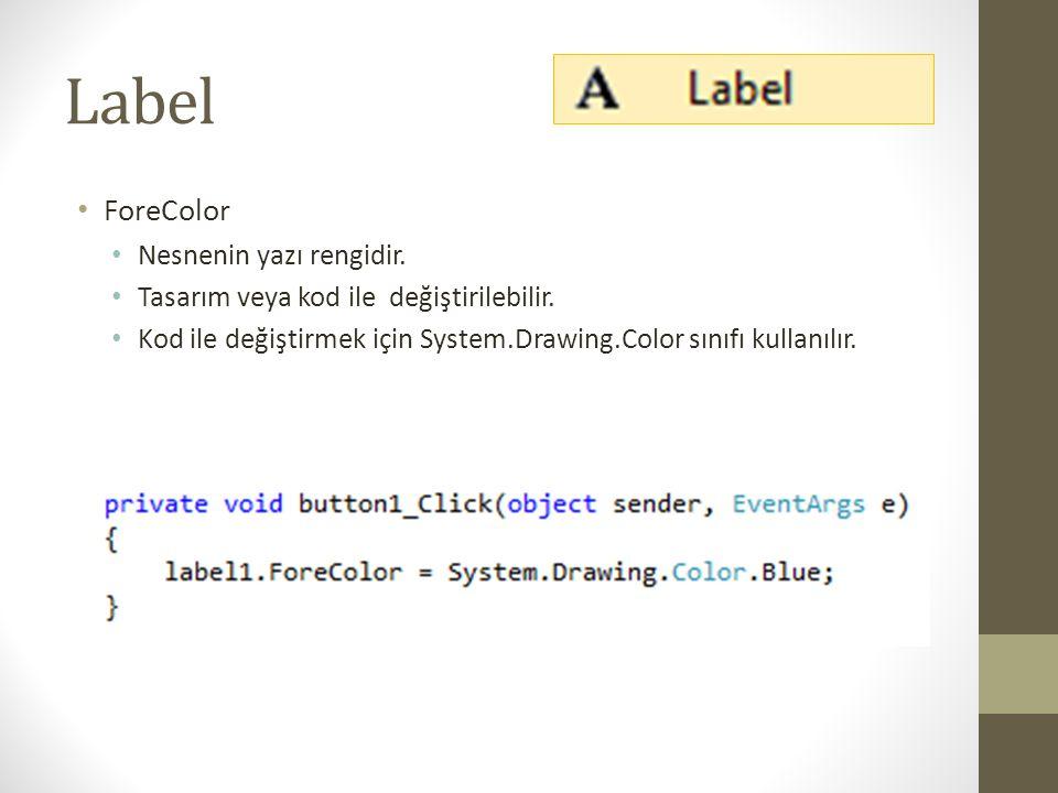 Label • Padding • Nesnenin içindeki yazının kenarlara olan uzaklığı belirler.