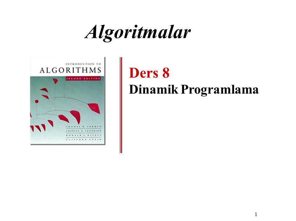 Algoritmalar Ders 8 Dinamik Programlama 1