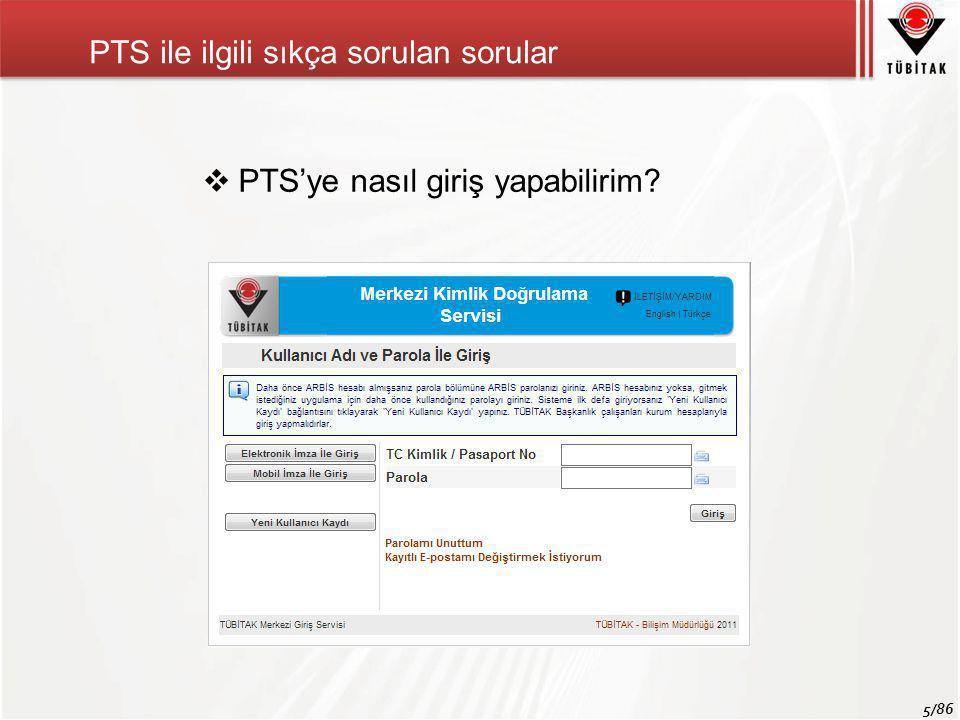 5/86 PTS ile ilgili sıkça sorulan sorular  PTS'ye nasıl giriş yapabilirim?