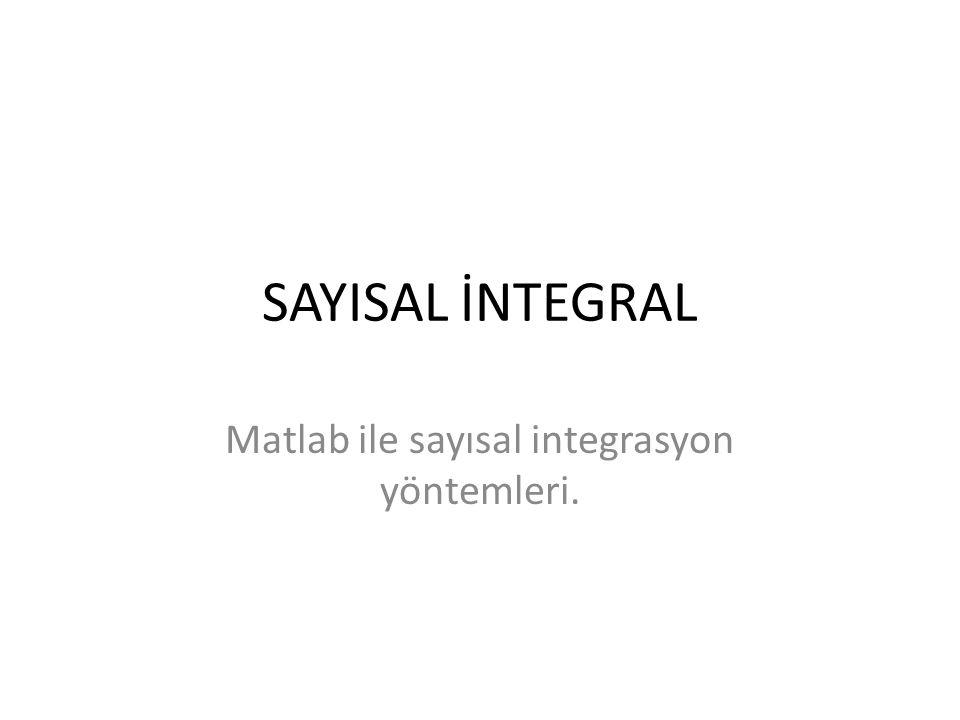 DBLQUAD – Çift Değişkenli İntegral Çözücü • Tanım : • Dblquad komutu MATLAB'de iki değişkenli (bivariate) fonksiyonların integrallerini almayı sağlar.
