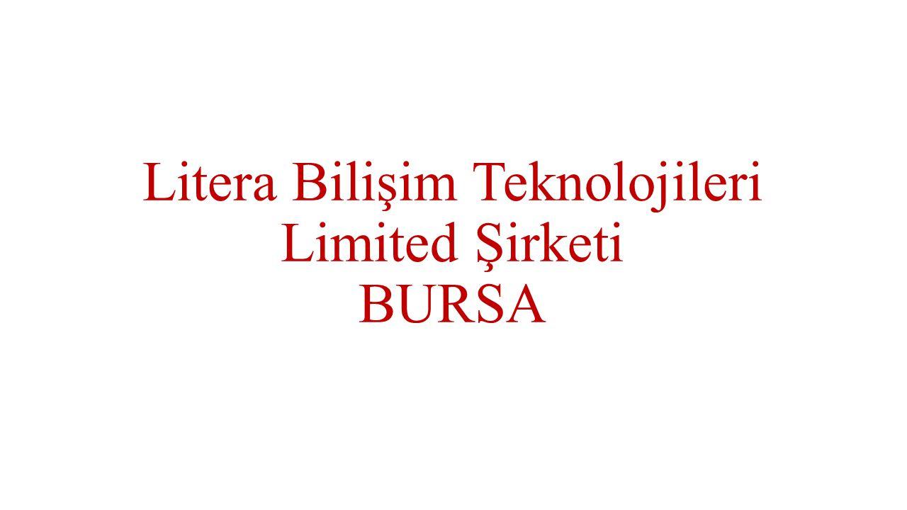 Litera Bilişim Teknolojileri Limited Şirketi BURSA