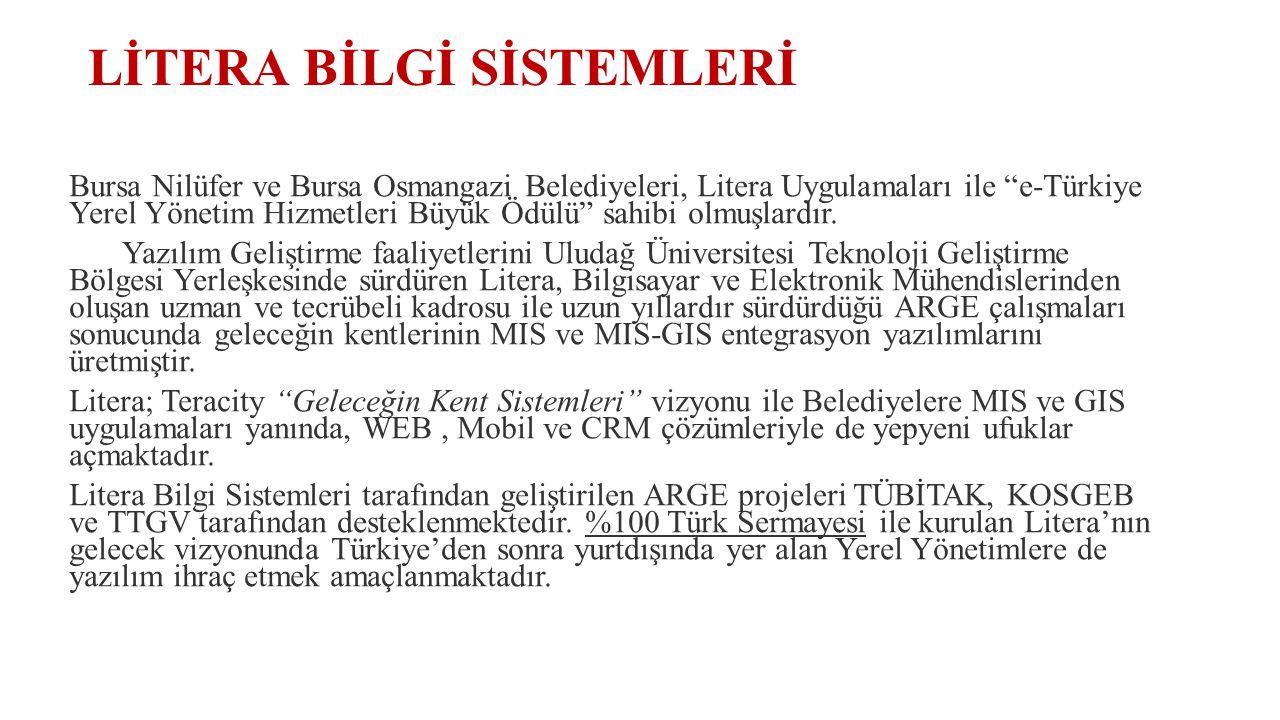 """LİTERA BİLGİ SİSTEMLERİ Bursa Nilüfer ve Bursa Osmangazi Belediyeleri, Litera Uygulamaları ile """"e-Türkiye Yerel Yönetim Hizmetleri Büyük Ödülü"""" sahibi"""