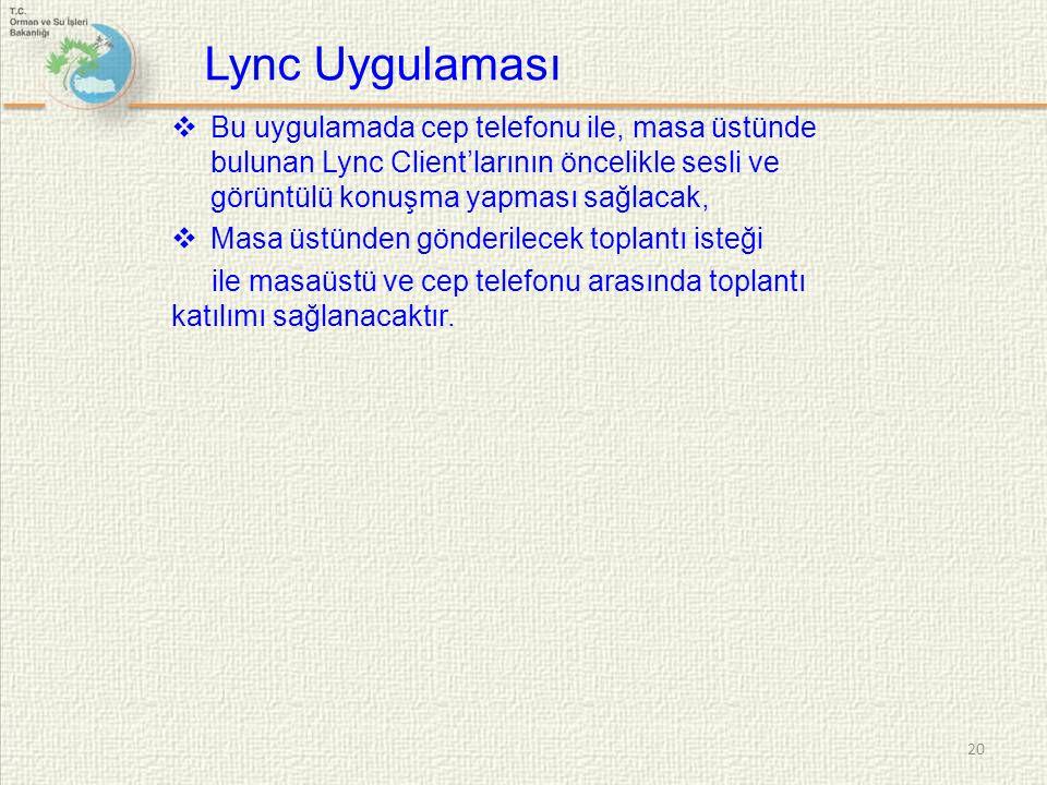  Bu uygulamada cep telefonu ile, masa üstünde bulunan Lync Client'larının öncelikle sesli ve görüntülü konuşma yapması sağlacak,  Masa üstünden gönd