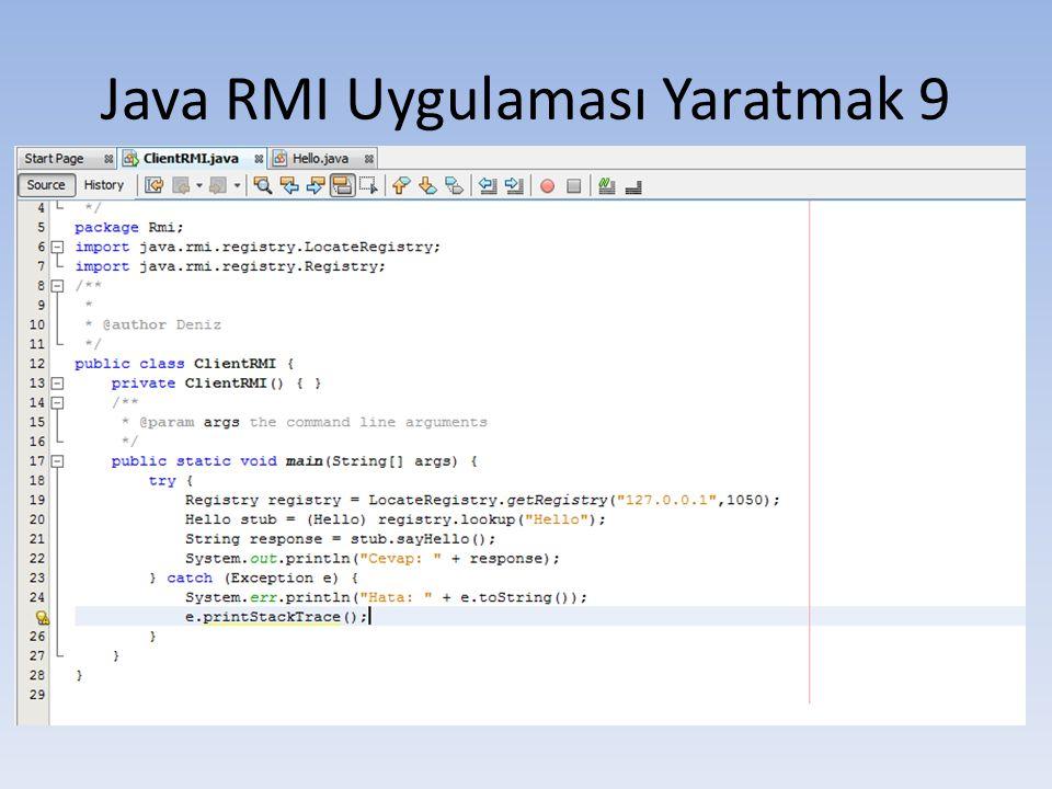 Java RMI Uygulaması Yaratmak 9