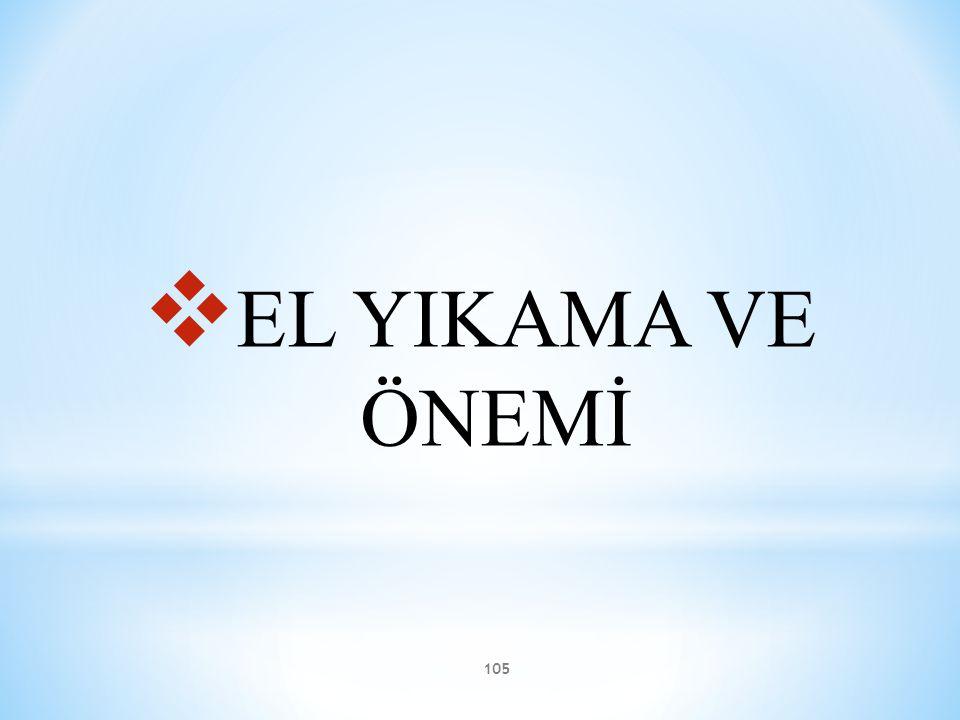 105  EL YIKAMA VE ÖNEMİ