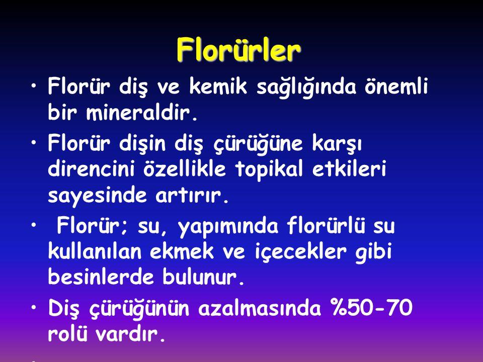 Florürler •Florür diş ve kemik sağlığında önemli bir mineraldir. •Florür dişin diş çürüğüne karşı direncini özellikle topikal etkileri sayesinde artır