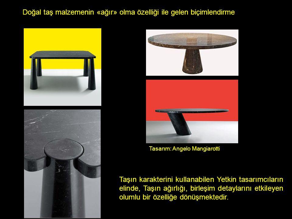 Tasarım: Angelo Mangiarotti Doğal taş malzemenin «ağır» olma özelliği ile gelen biçimlendirme Taşın karakterini kullanabilen Yetkin tasarımcıların elinde, Taşın ağırlığı, birleşim detaylarını etkileyen olumlu bir özelliğe dönüşmektedir.