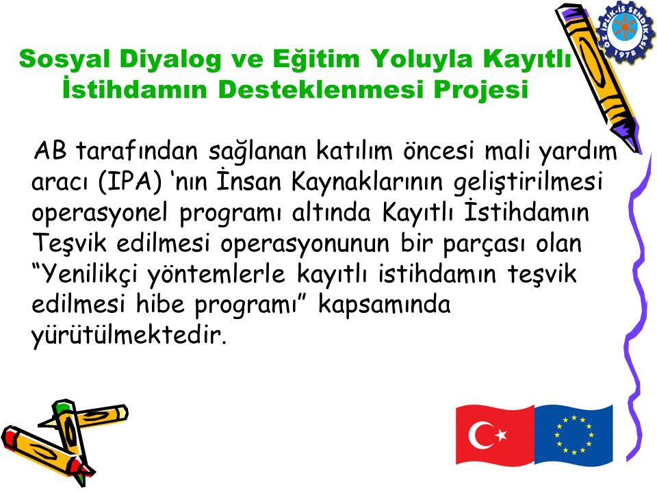 Hibe programının kurumsal çerçevesi •Sosyal Güvenlik Kurumu (SGK) hibe programının teknik açıdan izlemesinden ve uygulamasından Türk Hükümeti adına sorumludur.