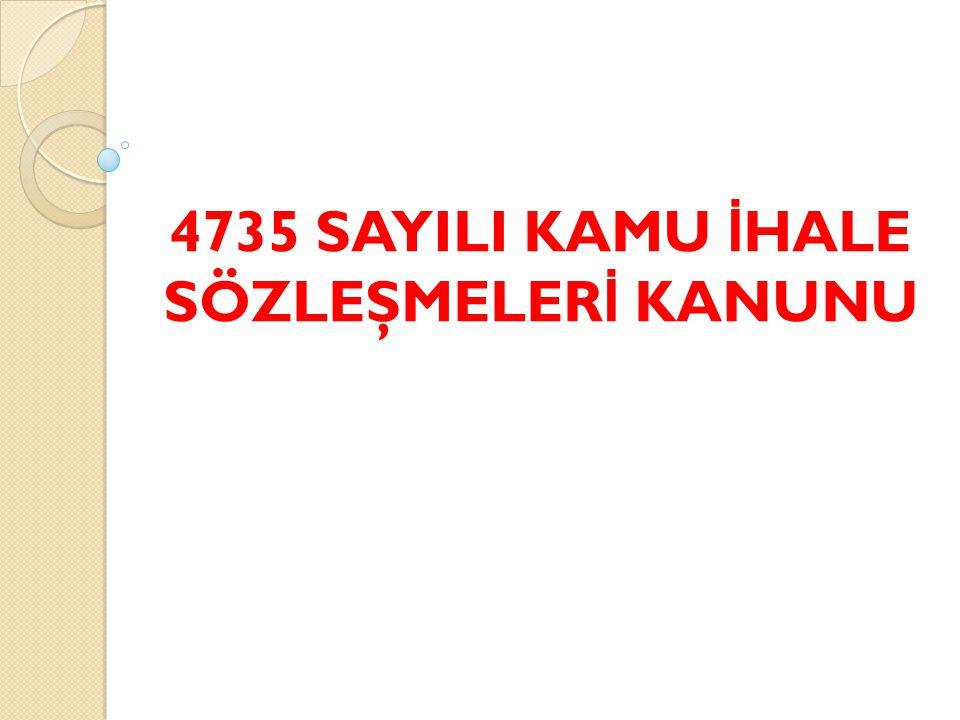 4735 SAYILI KAMU İ HALE SÖZLEŞMELER İ KANUNU