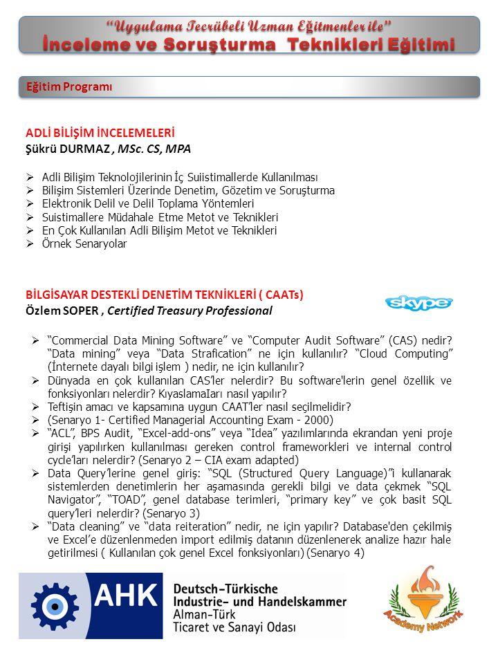 Eğitim Programı BİLGİSAYAR DESTEKLİ DENETİM TEKNİKLERİ ( CAATs) Özlem SOPER, Certified Treasury Professional  Commercial Data Mining Software ve Computer Audit Software (CAS) nedir.