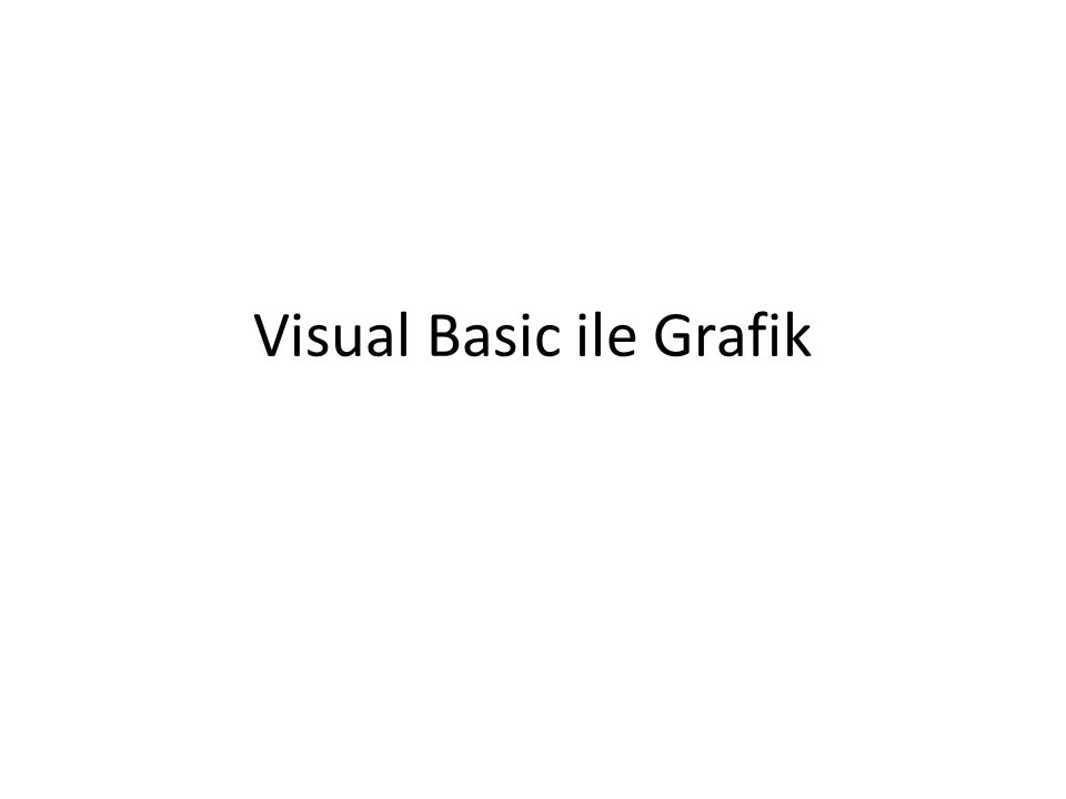 Visual Basic ile Grafik