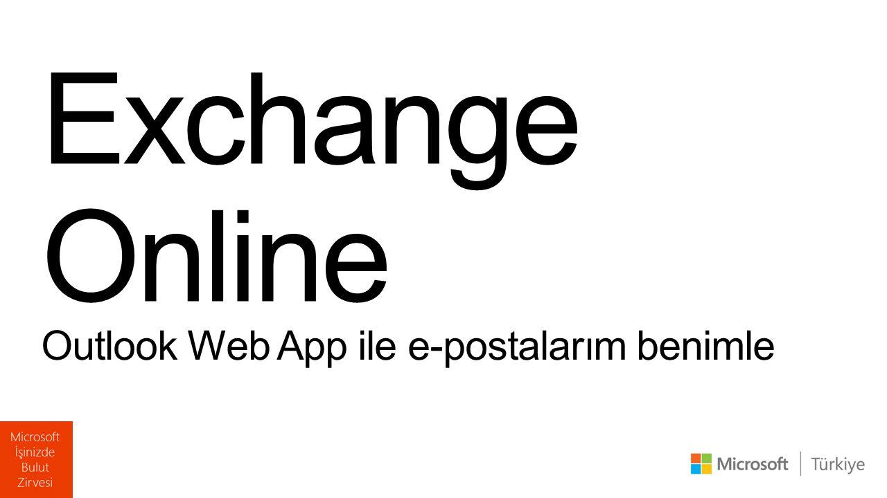 Outlook Web App ile e-postalarım benimle Exchange Online