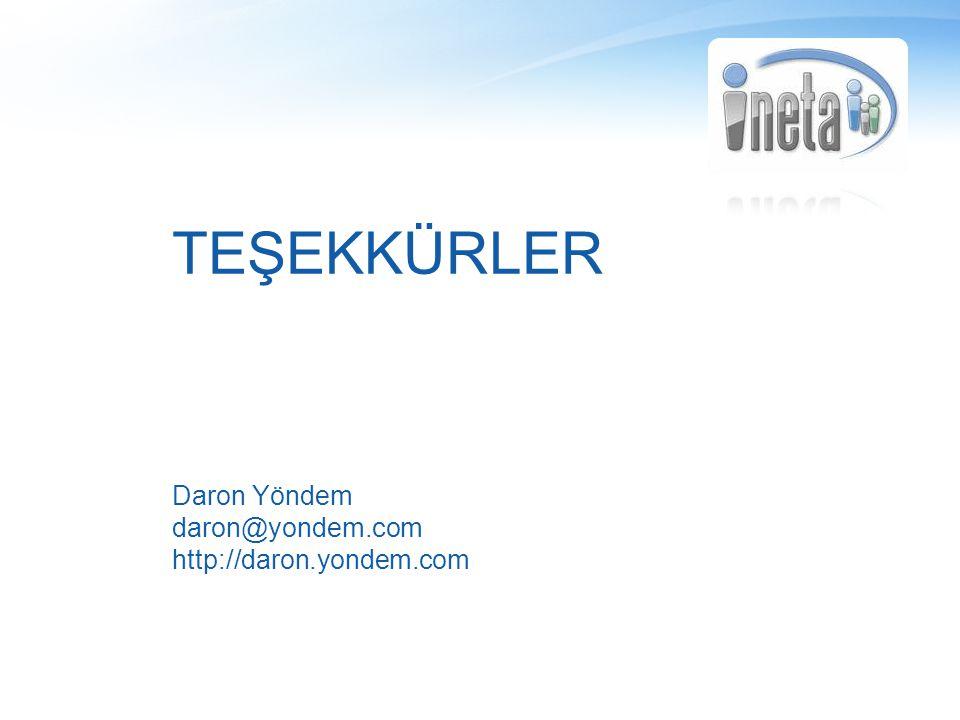 TEŞEKKÜRLER Daron Yöndem daron@yondem.com http://daron.yondem.com