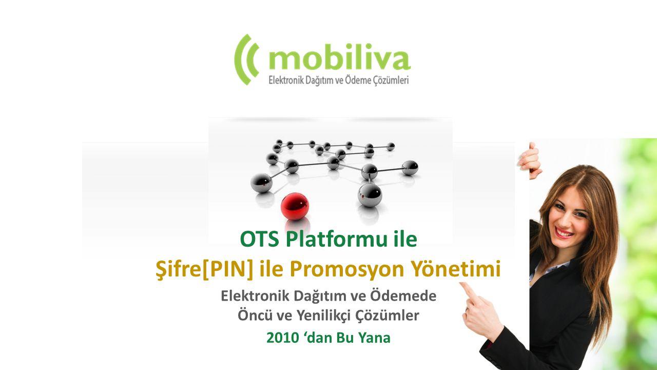 OTS Platform Modülleri 7x24 Destek ve Operasyon Yönetimi ile Mobiliva OTS Platfomu Modülerdir.