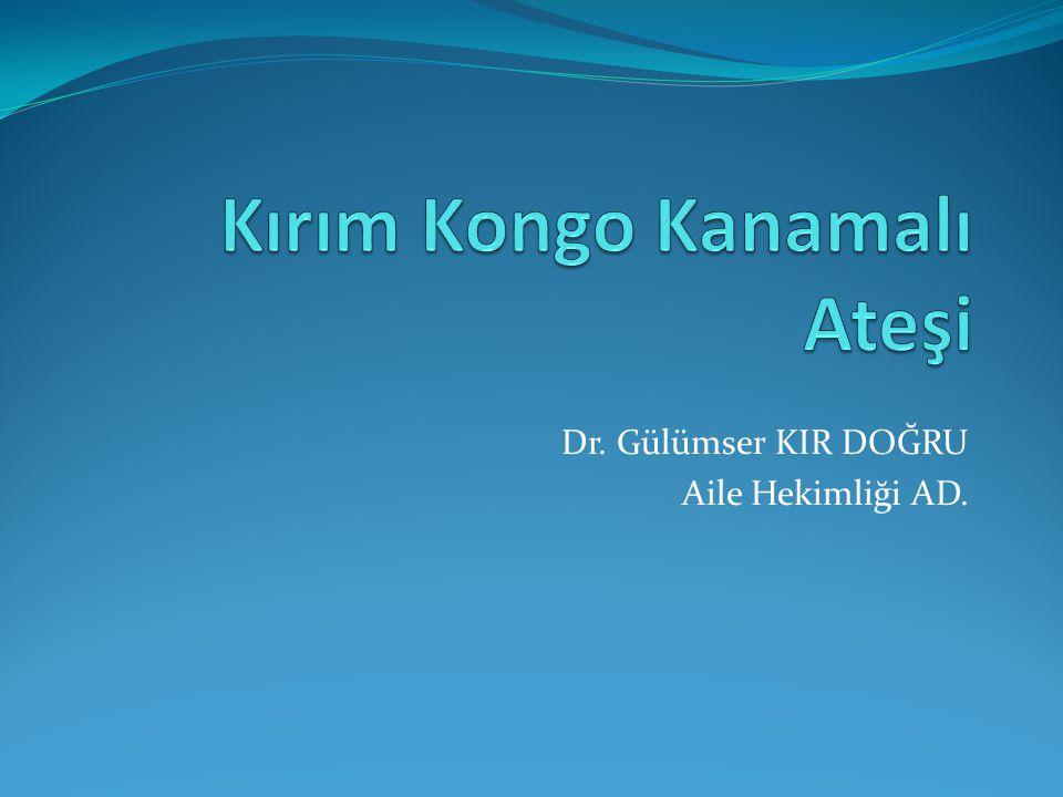 Dr. Gülümser KIR DOĞRU Aile Hekimliği AD.
