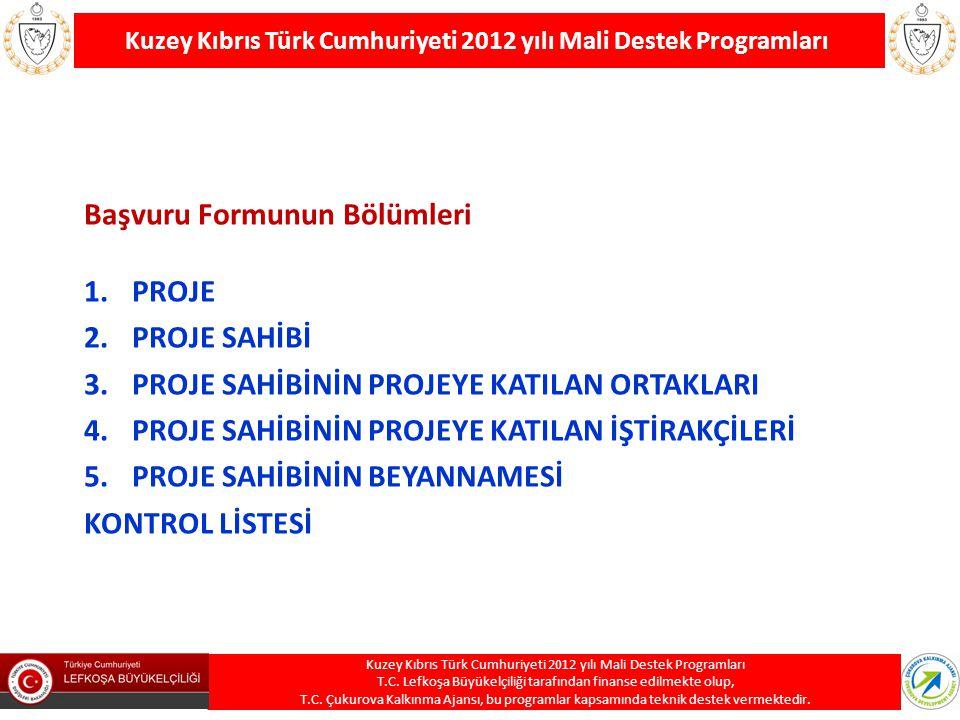 Kuzey Kıbrıs Türk Cumhuriyeti 2012 yılı Mali Destek Programları T.C. Lefkoşa Büyükelçiliği tarafından finanse edilmekte olup, T.C. Çukurova Kalkınma A
