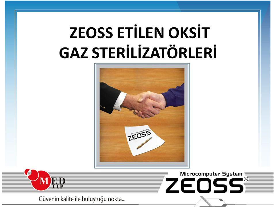 ZEOSS ETİLEN OKSİT GAZ STERİLİZATÖRLERİ