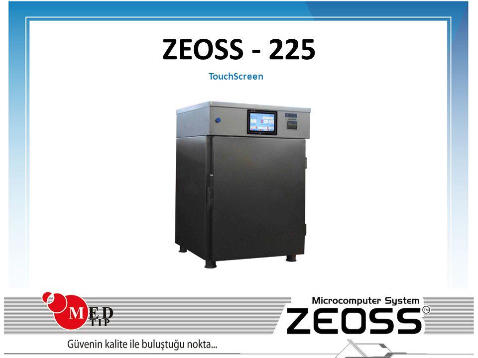 ZEOSS SERİSİ Yeni teknoloji Gaz Sterilizatör serisi geleneksel sterilizatör gereksinimlerini ortadan kaldırmıştır; • Basınçlı Hava • Su • Vakum Hattı • Tahliye Hattı