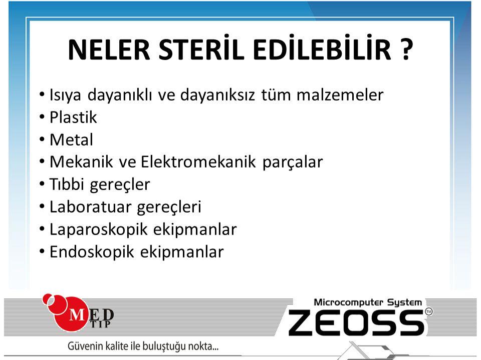CE STANDARDI •93/42/EEC EN 550 Ürün Direktifi •CEI EN 60601-1 •EN 1441 Ürün Güvenliği •CEI EN 60601-1-2 Elektronik Uyumluluk