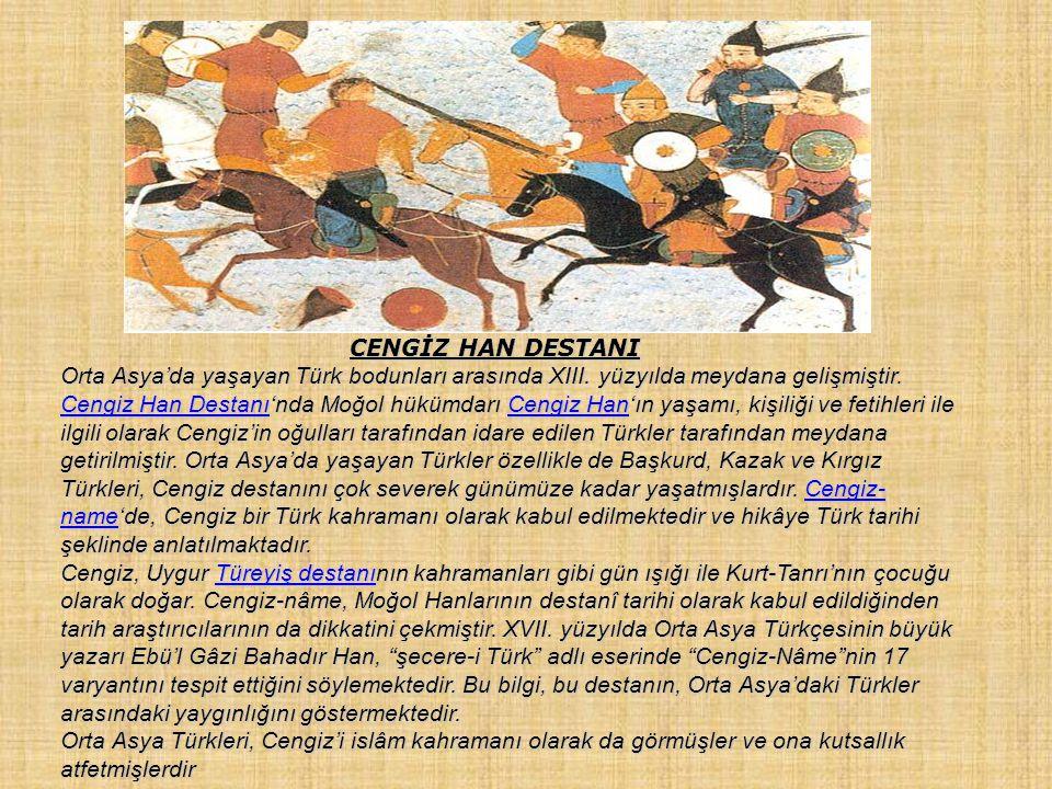 Cengiz Han Destanının İslami rivayeti: Bu rivayete g ö re Cengiz' in bir adı da Timu ç in' dir. Doğacağını ç ok ö nceden kahinler haber vermişlerdir.